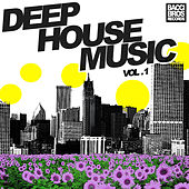Deep House Music - Vol. 1 by Various Artists
