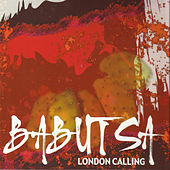 London Calling by Babutsa