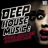 Deep House Music - Special Halloween Collection 2014 by Various Artists
