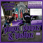 Pimpz, Playaz & Hustlaz (Punchy Punch Productionz Presentz) by Various Artists