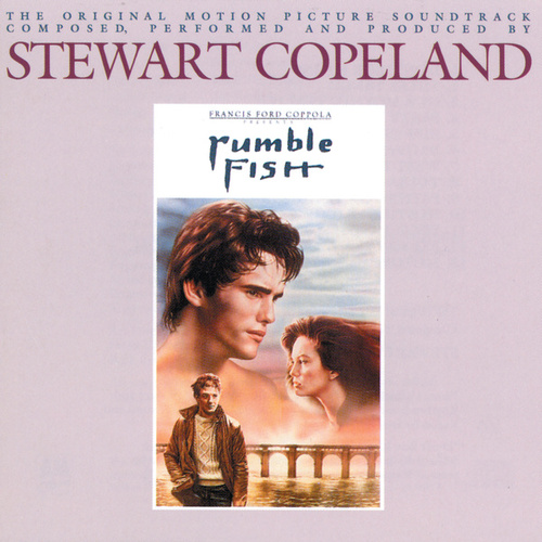 Rumble Fish by Stewart Copeland