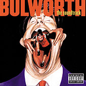 Bulworth [Original Soundtrack] by Various Artists