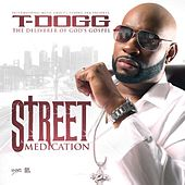 Street Medication by Tdogg954
