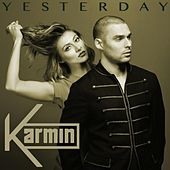 Yesterday - Single by Karmin