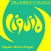 In Silence (Official Trancefusion The Legends Anthem) by Talla 2XLC