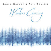 James Galway & Phil Coulter: Winter's Crossing by Various Artists