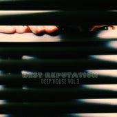 Best Reputation Deep House - Vol.3 von Various Artists
