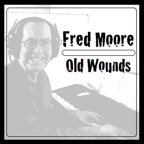 Old Wounds by Fred Moore