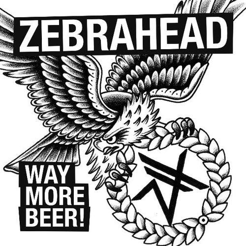 Way More Beer by Zebrahead