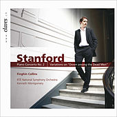 Stanford: Music for Piano & Orchestra by Finghin Collins