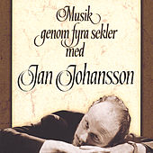 Musik Genom Fyra Sekler/New Version by Jan Johansson