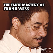The Flute Mastery of Frank Wess by Frank Wess