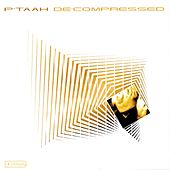 De' Compressed by P'taah
