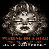 Wishing on a Star by Jane Vanderbilt