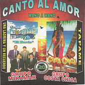 Canto al Amor Mano a Mano by Various Artists