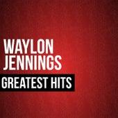 Waylon Jennings Greatest Hits by Waylon Jennings