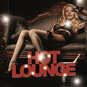 Hot Lounge by Various Artists