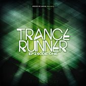 Trance Runner - Episode One by Various Artists