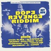 Dope Revenge Riddim by Various Artists