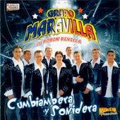 Cumbiambera y Sonidera by Grupo Maravilla