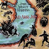 Trad Arr Jones by John Wesley Harding