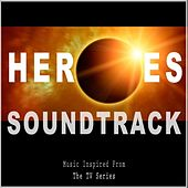 Heroes Soundtrack (Music Inspired from the TV Series) by Various Artists