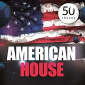 American House by Various Artists