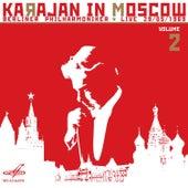 Karajan in Moscow, Vol. 2 (Live) by Berlin Philharmonic