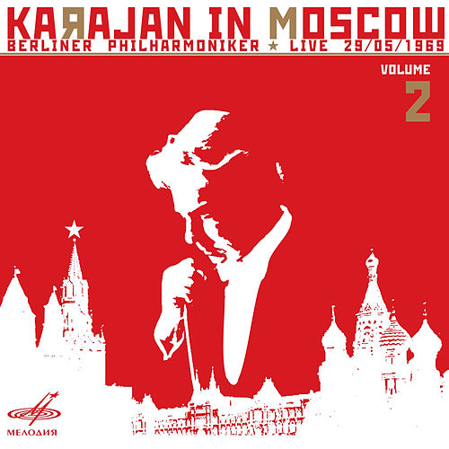 Karajan in Moscow, Vol. 2 (Live) by Berlin Philharmonic