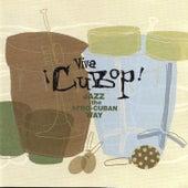 Viva Cubop (Jazz the Afro-Cuban Way) by Various Artists