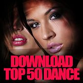 Download Top 50 Dance by Various Artists