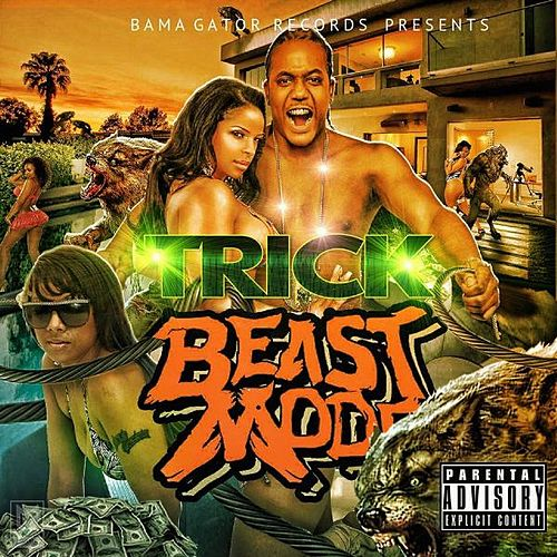 Beast Mode by Trick