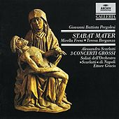 Pergolesi: Stabat Mater / Scarlatti: 3 Concerti grossi by Various Artists