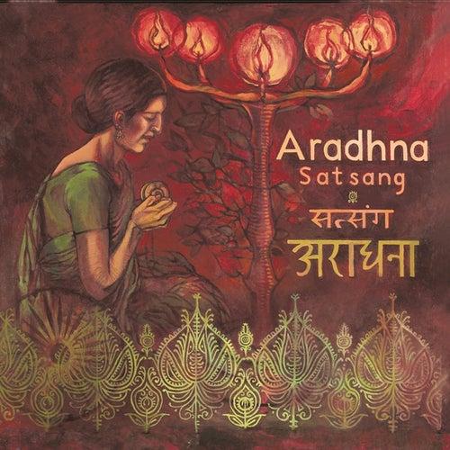 Satsang by Aradhna