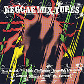 Reggae Mix-Tures by Various Artists