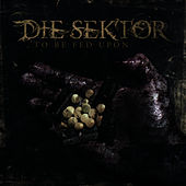 To Be Fed Upon by Die Sektor