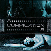 A Compilation 2 by Various Artists