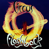 Flashback by Circus