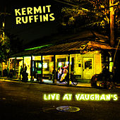 Live At Vaughan's by Kermit Ruffins