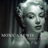 Sings Songs Of Love by Monica Lewis
