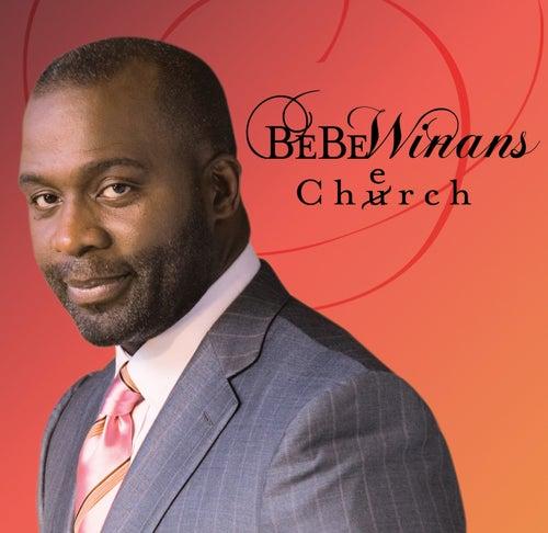Cherch by BeBe Winans