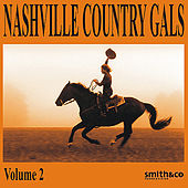 Nashville Country Gals, Volume 2 by Various Artists
