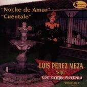 Noche De Amor - Cuentale by Luis Perez Meza