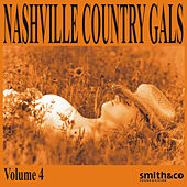 Nashville Country Gals, Volume 4 by Various Artists