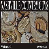 Nashville Country Guys, Volume 3 by Various Artists