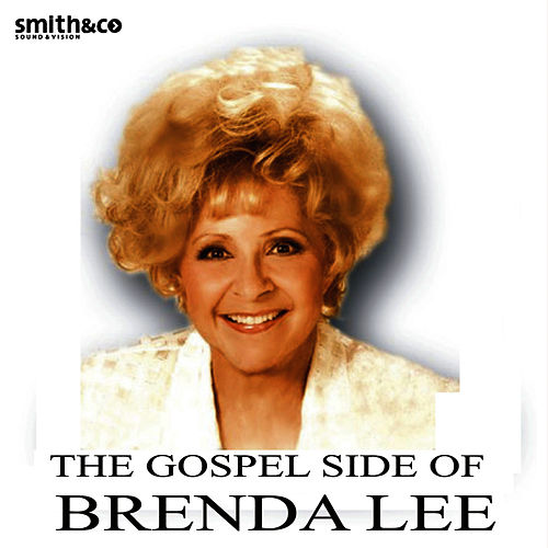 The Gospel Side Of Brenda Lee by Brenda Lee