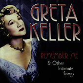 Remember Me by Greta Keller