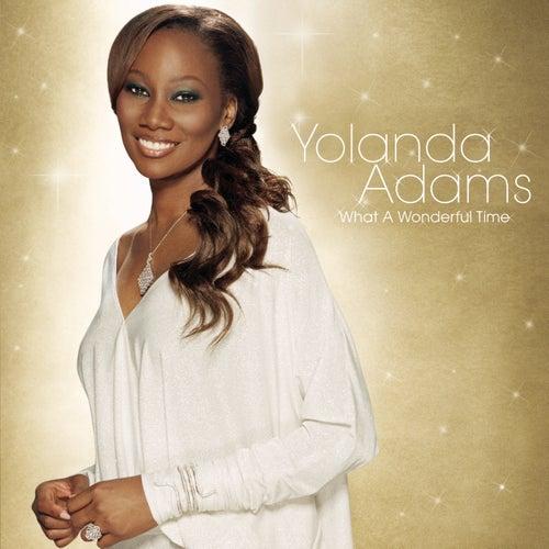 What A Wonderful Time by Yolanda Adams