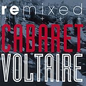 Remixed by Cabaret Voltaire