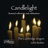 Candlelight: Seasonal Reflections And Celebrations by The Cambridge Singers